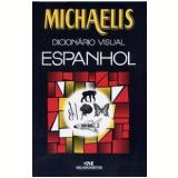 Michaelis Dicion�rio Visual Espanhol - Antonio Vallardi Editore