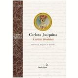 Carlota Joaquina: Cartas Inéditas - Francisca L. Nogueira de Azevedo