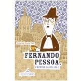 Fernando Pessoa, O Menino da Sua Mãe - Amélia Pinto Paes