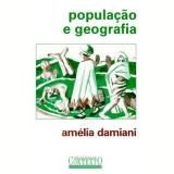 População e Geografia - Amelia Luisa Damiani