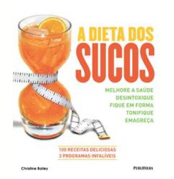 A Dieta dos Sucos