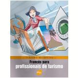 Francês Para Profissionais De Turismo - Braulio Alexandre B. Rubio