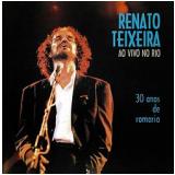Renato Teixeira - Ao Vivo No Rio (CD) - Renato Teixeira