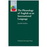 Phonology Of English As An International Language, The - Jennifer Jenkins