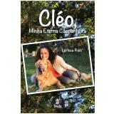 Cleo, Minha Eterna Caopanheira - Larissa Rios