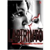 Labirinto (Ebook) - Dagoberto Aranha Pacheco