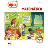 Projeto Ápis - Matemática - 1º Ano  - Ensino Fundamental I - Luiz Roberto Dante