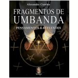 Fragmentos De Umbanda - Alexandre Cumino