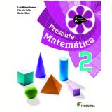 Matemática - 2º Ano - 4 ª Edição - Luiz Márcio Imenes, Marcos Lellis, Estel