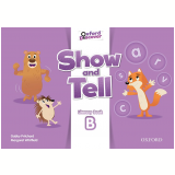 Show And Tell 3 Literacy Bk B -