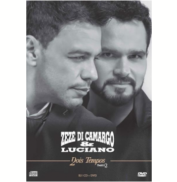 Zezé Di Camargo & Luciano - Dois Tempos - Parte 2 (cd) + (DVD)