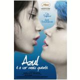 Azul  é a Cor Mais Quente (DVD) - Léa Seydoux, Adèle Exarchopoulos