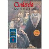 Cinderela e Outros Contos de Grimm - Irmãos Grimm