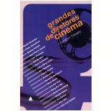 Grandes Diretores de Cinema - Laurent Tirard