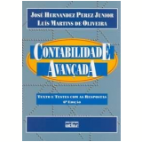 Contabilidade Avançada - Luis Martins de Oliveira, Jose Hernandez Perez Junior