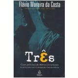 Três - Flávio Moreira da Costa