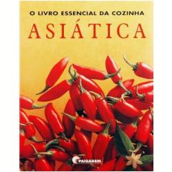 O Livro Essencial da Cozinha Asi�tica
