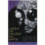 Front Solo - La Verdad És Sexy (Vol. 8) - Editora Via Lettera