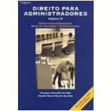 Direito para Administradores Vol. 3 - Claudia Nunes Pascon, Henrique Marcello dos Reis