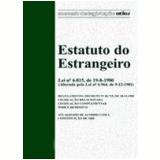 Estatuto do Estrangeiro 29� Edi��o - Equipe Atlas