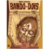 Bando de Dois - Danilo Beyruth