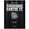 Almanaque Santos FC - 1912 a 2012