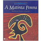 A Matinta Perera - Bartolomeu Campos de Queirós