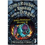 Como Roubar a Espada de um Drag�o (Vol. 9) - Cressida Cowell