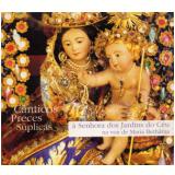 Maria Bethânia - Cânticos, Preces, Súplicas (CD) - Maria Bethânia