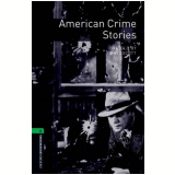 American Crime Stories Level 6 - Third Edition -
