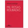 Mil Rosas Roubadas