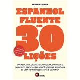 Espanhol Fluente Em 30 Li�oes Inclui 2 Cds De �udio - Susana Zipman