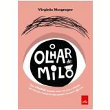 O Olhar De Milo - Virginia Macgregor