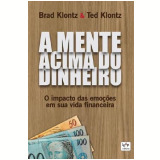 A Mente Acima Do Dinheiro - Ted Klontz Klontz