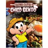 A Cozinha Caipira do Chico Bento - Mauricio de Sousa, Jefferson Rueda