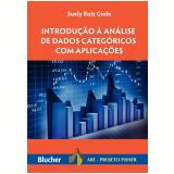 Introdução à Análise de Dados Categóricos Com Aplicações - Suely Ruiz Giolo