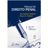 Manual de Direito Penal - Parte Geral (Vol. 1) - Julio Fabbrini Mirabete, Renato N. Fabbrini