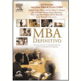 MBA Definitivo - Glenn Rifkin, Joel Kurtzman, Victoria Griffith