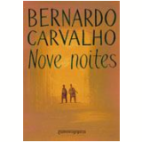 Nove Noites (Edição de Bolso) - Bernardo Carvalho