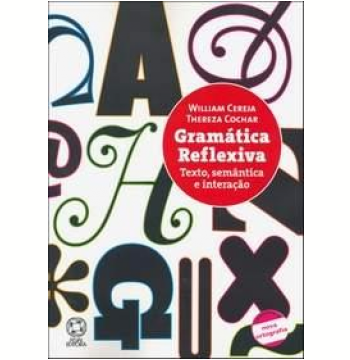 Gramática Reflexiva - Texto , Semântica e Interação