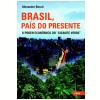 Brasil, Pa�s do Presente