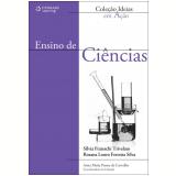 Ensino de Ciências - Sílvia Frateschi Trivelato, Rosana Louro Ferreira Silva