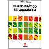 Curso Prático De Gramática - Ensino Médio - Ernani Terra