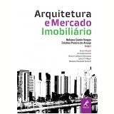 Arquitetura E Mercado Imobiliário - Heliana Comin Vargas, Cristina Pereira De Araujo