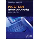 Plc S7-1200 Teoria E Aplica��es Curso Introdut�rio - Prudente