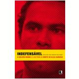 Indefensável - Paulo Carvalho, Leslie Barreira Leitão, Paula Sarapu