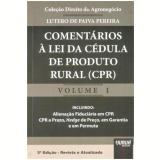 Comentarios A Lei Da Cedula De Produto Rural (crp) - Lutero De Paiva Pereira