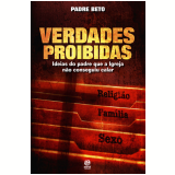 Verdades Proibidas (Ebook) - Padre Beto