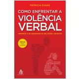 Como Enfrentar a Viol�ncia Verbal - Patricia Evans