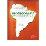 Biogeografia Da América Do Sul - Claudio J. B. De Carvalho, Eduardo A. B. Almeida